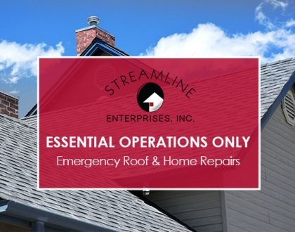 Essential Operations Only. Emergency Roof and Home Repairs